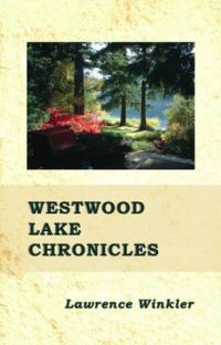Westwood Lake Chronicles cover