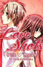 Love Shots「Crush x Reader」 by KirokuIsAnOtaku
