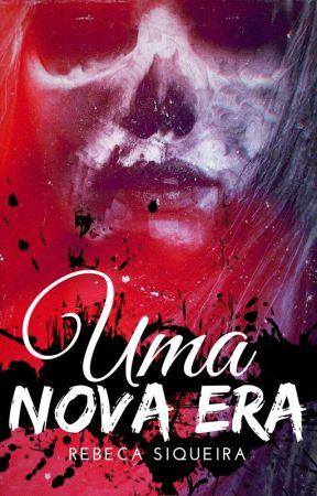 Uma Nova Era by RebecaSiqueira1