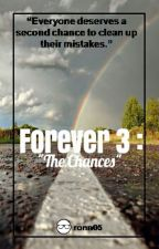 """Forever 3: """"The Chances"""" (Hariana / Diall) by ronn05"""