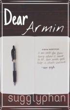 Dear Armin {Eremin AU} by sugglyphan