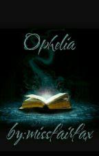 Ophelia  by missfairfax