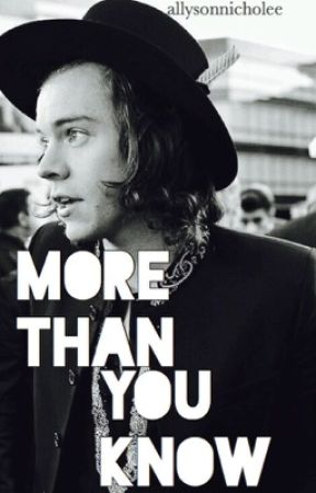 More Than You Know (h.s) by harrysgirl1212
