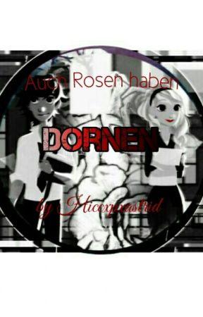 Auch Rosen Haben Dornen by hiccxpxastrid