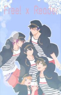 Free! x Reader Oneshots cover