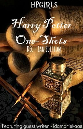 Harry Potter One-Shots [Dec - Feb] by HPGirls