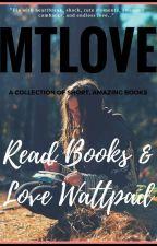 Read Books & Love Wattpad by mtlove