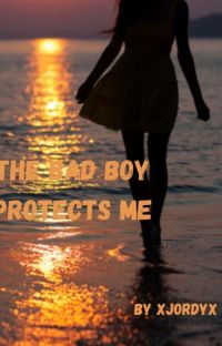 The Bad Boy Protects Me cover