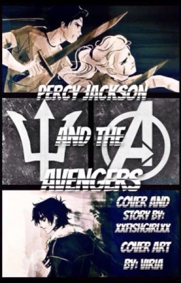 Percy Jackson and the Avengers (Percy Jackson Fanfiction)