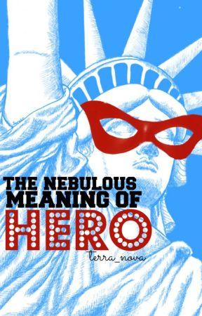 The Nebulous Meaning of 'Hero' by terra_nova