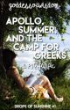 Apollo, Summer, and the Camp for Greeks   DoS #1 by goddessofwisdom-