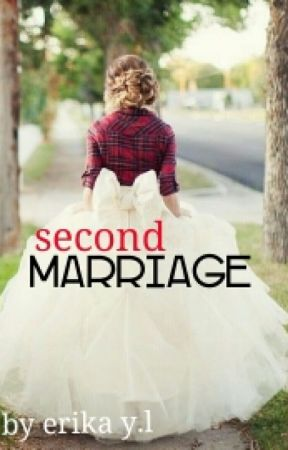 Second Marriage by erichacclalue