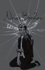 Never Broken (A Louis Tomlinson Fanfiction) by scribblewrite