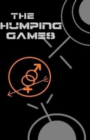 The Humping Games  [The Hunger Games Fanfiction] by JackGallow