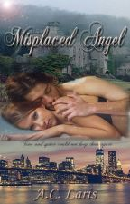 Misplaced Angel (Published) by Angie8177
