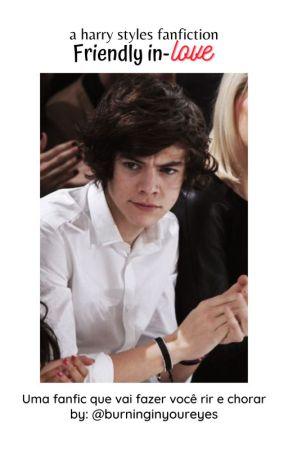 Friend's || H.S || Reescrevendo || 1° Temporada by burninginyoureyes