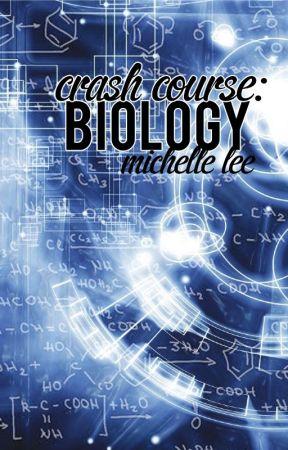 Crash Course: Biology by Mikaiah-