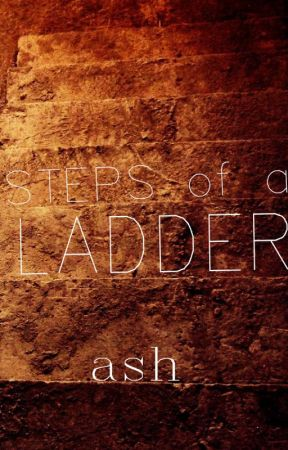 Steps of a Ladder - A Collection of Poetry by ashnehete