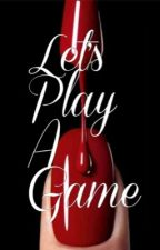 Let's Play A Game by dm_lovelys