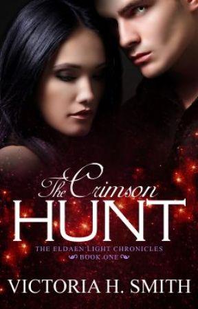 The Crimson Hunt (Book One of the Eldaen Light Chronicles) by VictoriaSmith111