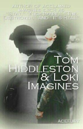 Tom Hiddleston and Loki Imagines - Bk. 1 by acefury