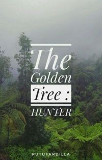 The Golden Tree 1 : HUNTER cover