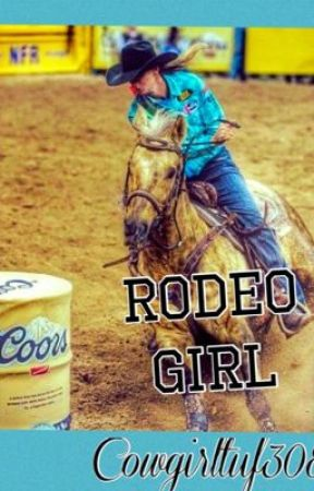Rodeo girl by Cowgirltuf308