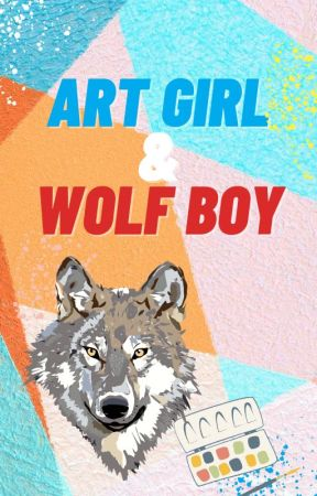 Art Girl and Wolf Boy. We Sound Like a Bad Kid's TV Show. by reedperson