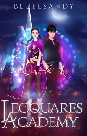 Lecquares Academy (Completed in DREAME) by Blueesandy