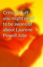 Critical stuff you might need to be aware of about Laurene Powell Jobs by coverned8
