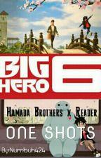 Hamada Brothers x Reader One Shots (Big Hero 6) by bh6-424