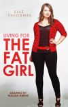 Living for the fat girl [Book 2] cover