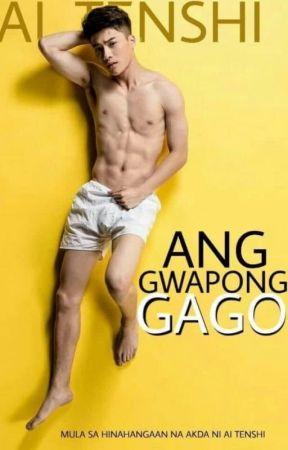 Ang Gwapong Gago by Ai_Tenshi