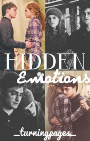 Hidden Emotions {Harry & Hermione} by _turningpages_