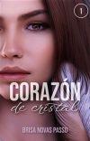 Corazón de cristal [LIBRO 1] cover
