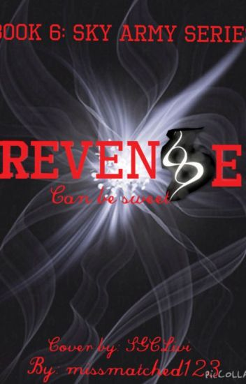 Revenge: Book 6 to the Sky Army Series
