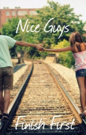 Nice Guys Finish First by NatalayaCooke