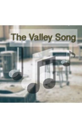 The Valley Song by mockingslay