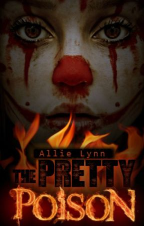 The Pretty Poison by LifeLustingDreamer