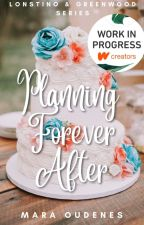 Planning Forever After (Book 3, Lonstino & Greenwood Series) by moudenes