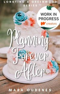 Planning Forever After (Book 3, Lonstino & Greenwood Series) cover