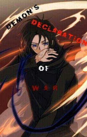 Demon's Declaration of War ( Black Haze Fanfiction ) by TunaPlatina