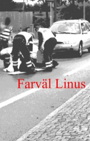 Novell ~ Farväl Linus by Dieitpink