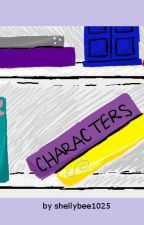 Characters by shellybee1025