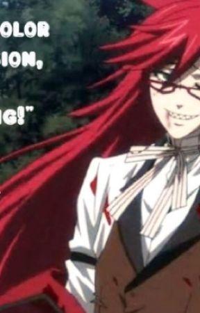 Red and Blue (reader x Grell) (Editing)  by Sel_coco