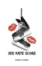 See Kate Score by annesurak