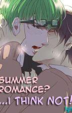 Summer Romance?...I think NOT! [boyxboy] by lynnbl