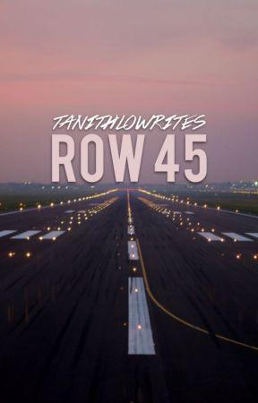 row 45 by TanithloWrites