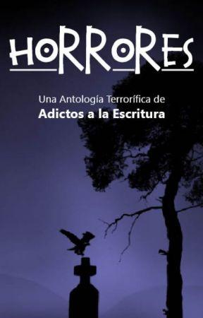 Horrores by Adictosalaescritura