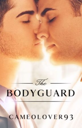 The Bodyguard by CameoLover93